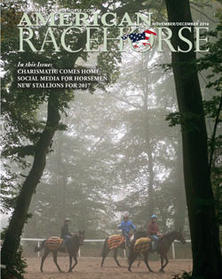 Newest Issue of American Racehorse Features Articles on Social Media for Horsemen, New Stallions for 2017 and Kentucky Derby Winner Charismatic