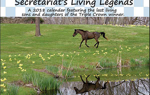 Collector's Edition 2018 Calendar Celebrates Secretariat's Last Living Sons and Daughters