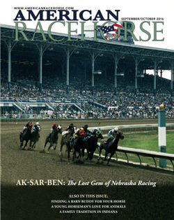 Newest Issue of American Racehorse Features Articles about Ak-Sar-Ben, Barn Buddies and Much More